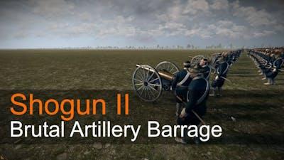 Shogun II - Brutal Artillery Barrage