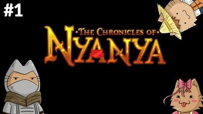 PURR-TY A-MEOW-ZING | Let's Play: The Chronicles of Nyanya #1