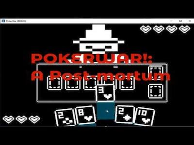 PokerWar Failed gamejam game post-mortem.