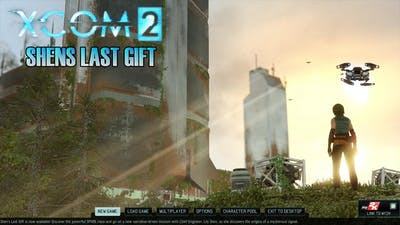 XCOM2 - Shens' Last Gift