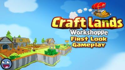 Craftlands Workshoppe Gameplay (HD PC)