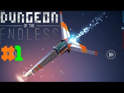 Dungeon of the Endless (ESCAPE POD) #1