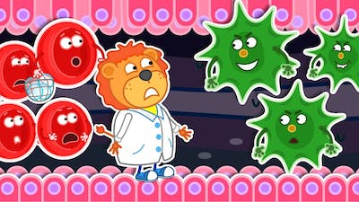 Lion Family Official Channel | Wash Your Hands. Immunity vs Bacteria | Cartoon For Kids