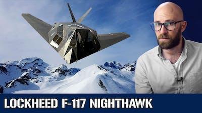 Lockheed F-117 Nighthawk: The Futuristic Ghost Plane