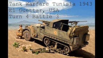 Tank Warfare Tunisia 1943 El Guettar USA Turn 4 Battle 3