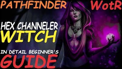 Pathfinder: WotR - Hex Channeler Witch Starting Build - Beginner's Guide [2021] [1080p HD]