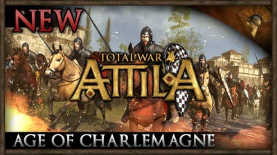 Total War: ATTILA - Age of CHARLEMAGNE Announcement!