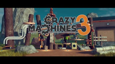 Let's have some fun ! | Crazy Machine 3
