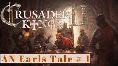 Crusader Kings 2 Holy Fury #1: The Earl Of Dorset