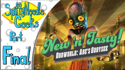 SNG Plays: Oddworld: New 'n' Tasty (FINALE) [Alf's Escape]