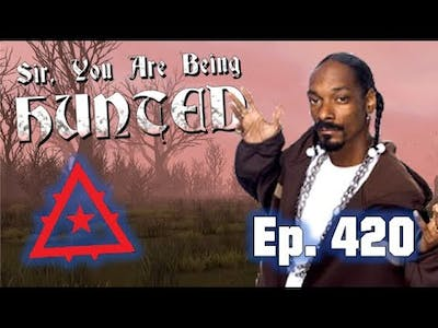 Sir, You Are Being Hunted - Part 420: BLAZE IT