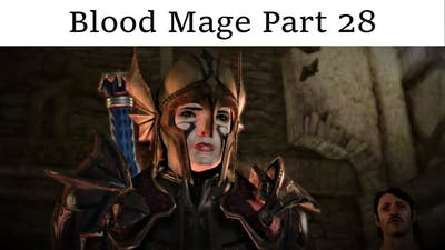 Blood Mage Part 28 - Attending the Landsmeet & Gaining a Grey Warden