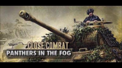 Close Combat Panthers in the Fog Pontaubault