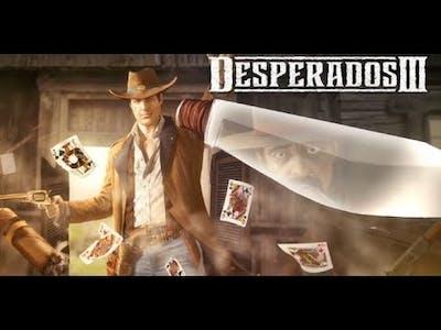 Just Playin' Desperados III - Final move + Ending