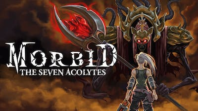Morbid The Seven Acolytes - All Bosses No Damage(New Game)