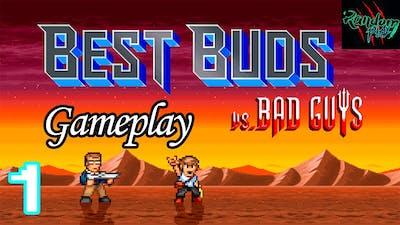Best Buds vs Bad Guys - GAMEPLAY 1080p60