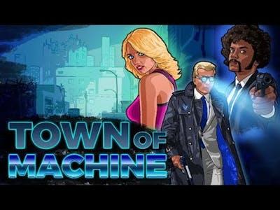 Town of Machine Gameplay 1080p 60fps