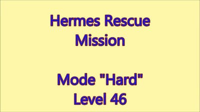 Hermes Rescue Mission Level 46