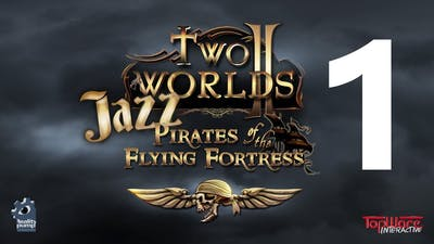 Two Worlds 2 Pirates of the Flying Fortress 1