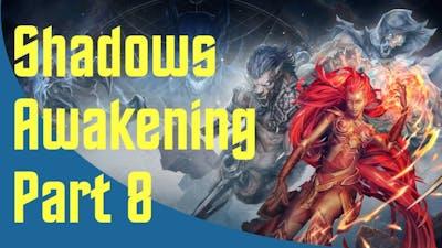 Shadows: Awakening - Part 8 - It's a Trap!