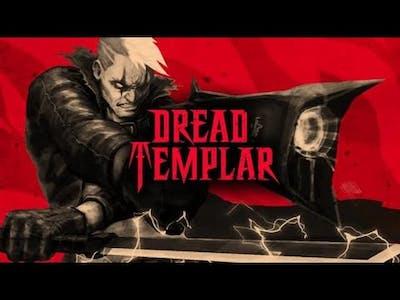 Dread Templar - New - Hyper Violent Retro Stylized FPS in HELL   Part 1