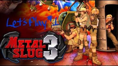 CHARLIE SHEEN MADE IT LOOK SO EASY - Let's Play Metal Slug 3 #1