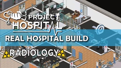 Radiology | Real hospital planning in Project Hospital