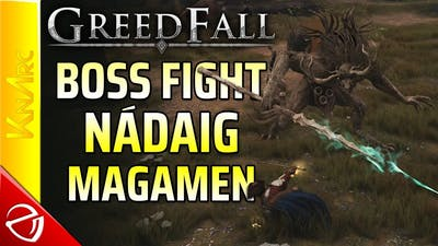Greedfall - Nadaig Magamen Boss Fight