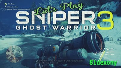 Let's Play- Sniper Ghost Warrior 3 - The Escape Of Lydia DLC
