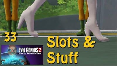 Evil Genius 2: Slots and Stuff