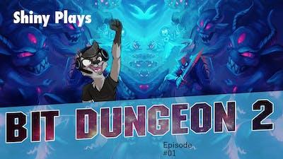 Big Deaths & Little Deaths - Shiny plays Bit Dungeon 2 #01
