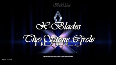 [X-Blades] Playthrough #4 - The Stone Circle
