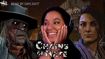 WE GOT A COWBOY - DBD Chains of Hate | Dead by Daylight