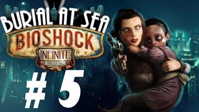 Bioshock Infinite: Burial at Sea (DLC) [Ep2] Part 5 - BACK FOR COLUMBIA DRUGS