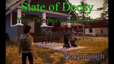 State Of Decay year one survival edition part 6 - Do I get a Lollipop