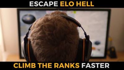 How to Escape ELO Hell & Rank Up FASTER