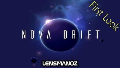 Nova Drift - First Look