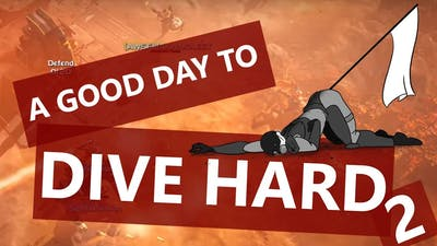Let's Play HELLDIVERS - A GOOD DAY TO DIVE HARD 2