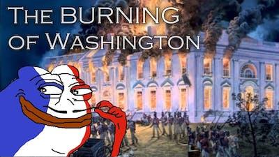 The Burning of Washington D.C. (Victoria 2 Stories)