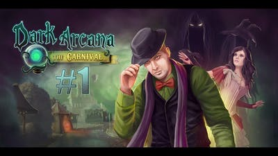 Dark Arcana The Carnival - Part 1