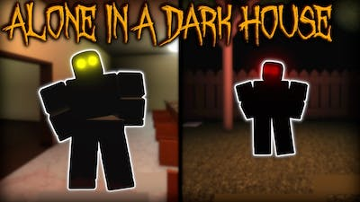 ALONE IN A DARK HOUSE - [Full Gameplay] - Roblox (2021)