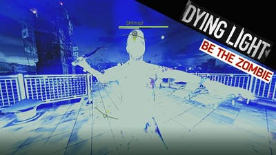 Playing against top tier survivors as Apex Predator - Dying Light be the Zombie gameplay