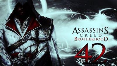 Let's Play Assassin's Creed Brotherhood #42 [HD/DE] - Die Lösung