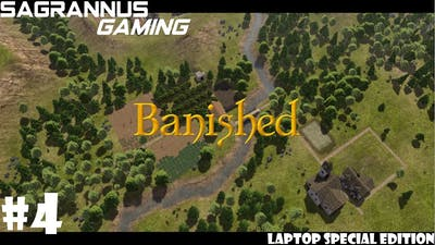 SGP: Laptop Special Featuring Banished #4