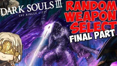 Dark Souls 3 Random Weapon Select PvP: The Ringed City DLC Weapons Special! (PART 2)