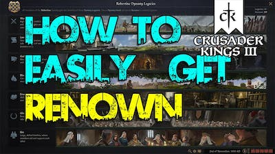 GUIDE: A QUICK & EASY Way To Getting More RENOWN! - Crusader Kings III