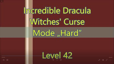 Incredible Dracula: Witches' Curse Level 42