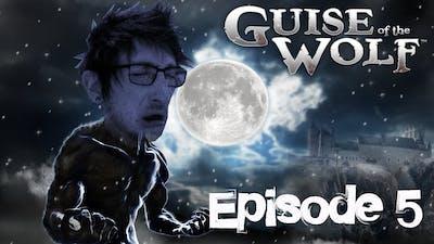 SDS   KILLIN DA GUARDS, BREAKIN DA GAME   Guise of the Wolf   Episode 5