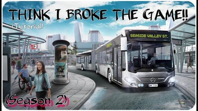 THINK I BROKE THE GAME!! | Bus Simulator 18 #1 [Season 2]