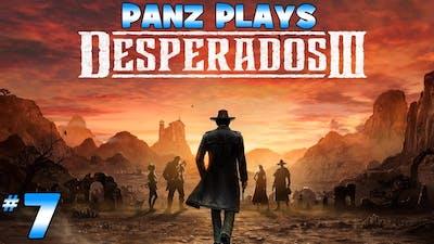 Panz Plays Desperados 3 [DESPERADO DIFFICULTY] Chapter 2: Devil's Canyon
